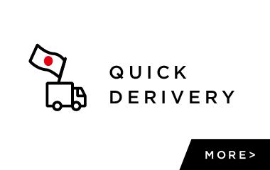 QUICK DERIVERY - 国内即納品